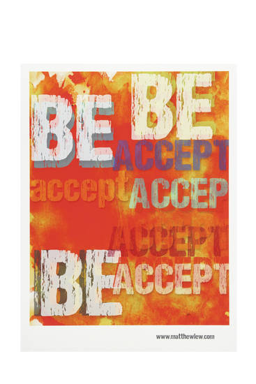 This undated publicity photo provided by CB2 shows an Accept and Be poster offered by CB2.com with 100% of the sales going to The Trevor Project. There are a number of design-savvy gifts this season whose purchase helps support worthy causes here and around the world. (AP Photo/CB2)