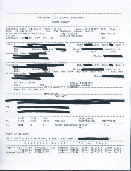 The is the first page of a crime report about an accusation against the Forest Park police chief. Oklahoma City police blacked out her name, address, occupation and phone numbers. Police also blacked out personal information about her husband, who made the accusation.