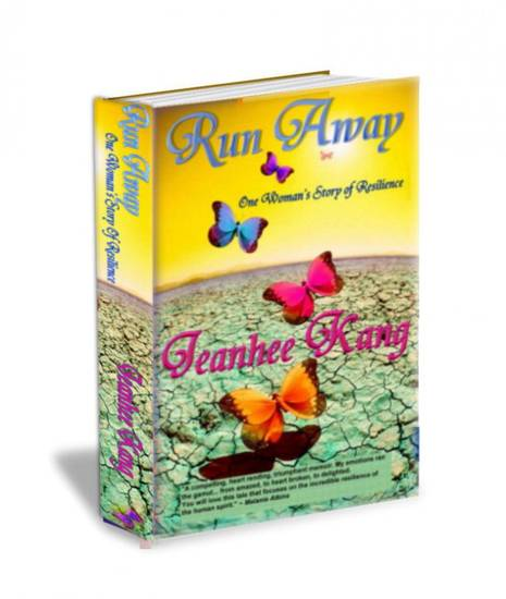 �Run Away: One Woman�s Story of Resilience,� by Jeanhee Kang.