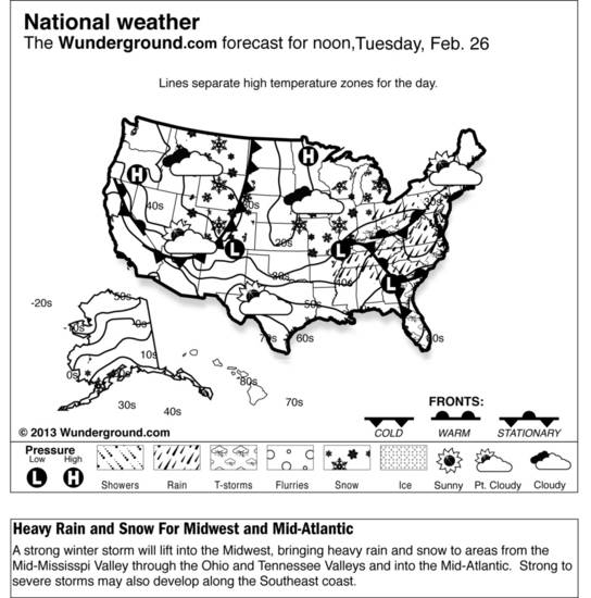 This is the Weather Underground forecast for Tuesday, Feb. 26, 2013 for the U.S. A strong winter storm will lift into the Midwest, bringing heavy rain and snow to areas from the Mid-Mississpi Valley through the Ohio and Tennessee Valleys and into the Mid-Atlantic.  Strong to severe storms may also develop along the Southeast coast. (AP Photo/Weather Underground)