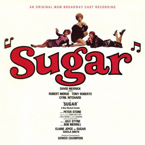 Sugar - Original Broadway Cast