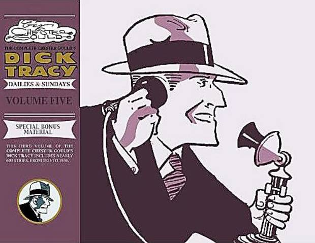 """The Complete Chester Gould's Dick Tracy"" Vol. 5 was released in 2008. Photo Provided"