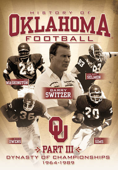 "The DVD cover for ""The History of Oklahoma Football Part III: Dynasty of Championships,"" which will premiere Nov. 12 and be available for purchase the following week. PHOTO PROVIDED"