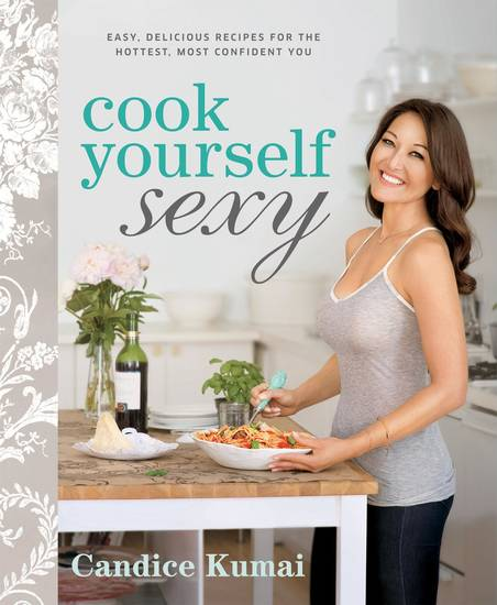 "This undated publicity photo provided by Rodale Books shows the cover of Candice Kumai's diet cookbook ""Cook Yourself Sexy."" (AP Photo/Rodale Books)"