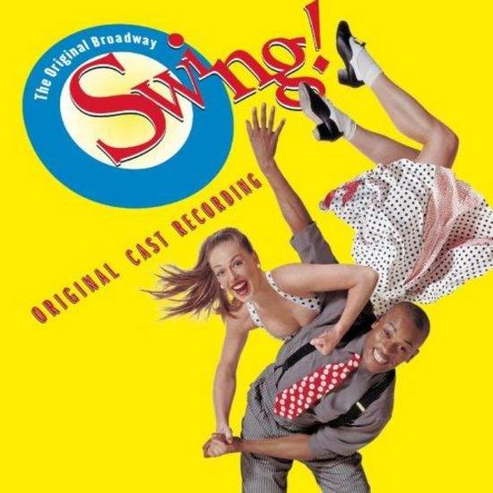 Swing! - Original Broadway Cast