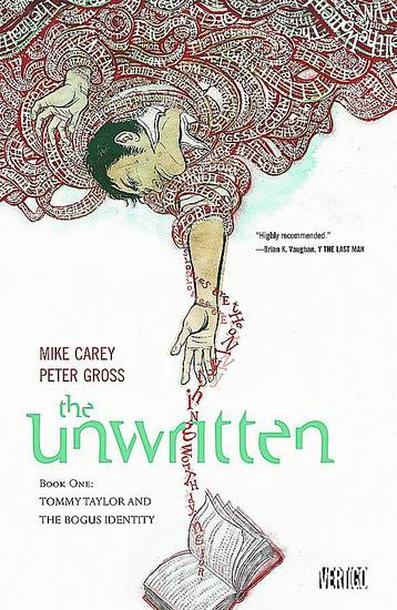 "The lines between fact and fiction are blurred in ""Unwritten,"" by Mike Carey and Peter Gross.  DC Comics Photo"