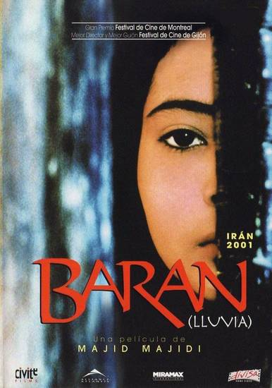 ?Baran,? a 2001 film directed by Majid Majidi. <strong></strong>