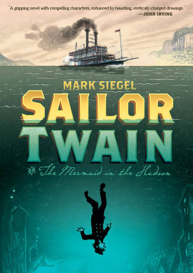 """Sailor Twain."" First Second. <strong></strong>"