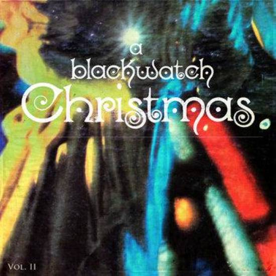 Blackwatch Christmas album cover &lt;strong&gt;&lt;/strong&gt;
