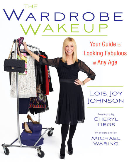 """The Wardrobe Wakeup"" by Lois Joy Johnson (Running Press, $23.00) is aimed at women 40 and older with advice on how to be timelessly stylish. (MCT)"