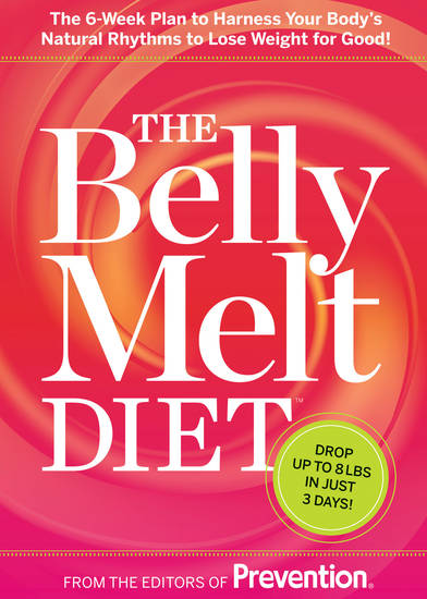 "This undated publicity photo provided by Rodale Books shows the cover of the diet cookbook ""The Belly Melt Diet,"" the by editors of Prevention magazine. (AP Photo/Rodale Books)"