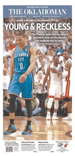 The Oklahoman, June 18, 2012, after the Thunder's 91-85 Game 3 loss to the Miami Heat in the NBA Finals.