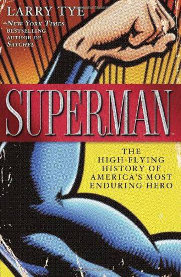 &acirc;Superman: The High-Flying History of America&acirc;s Most Enduring Hero.&acirc; Random House Publishing Group