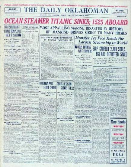 April 16, 1912, front page of The Daily Oklahoman. Top headline: OCEAN STEAMER TITANIC SINKS; 1525 ABOARD.""