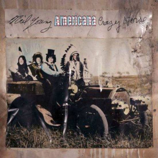 "Cover of ""Americana"" album by Neil Young and Crazy Horse, released in June. <strong></strong>"