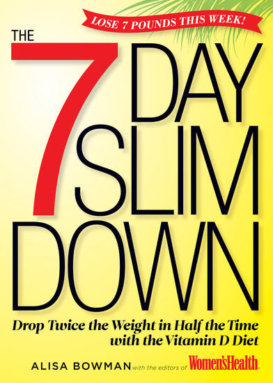 "This undated publicity photo provided by Rodale Books shows the cover of the diet cookbook ""The 7 Day Slim Down,"" by Alisa Bowman and the editors of Women's Health magazine. (AP Photo/Rodale Books)"