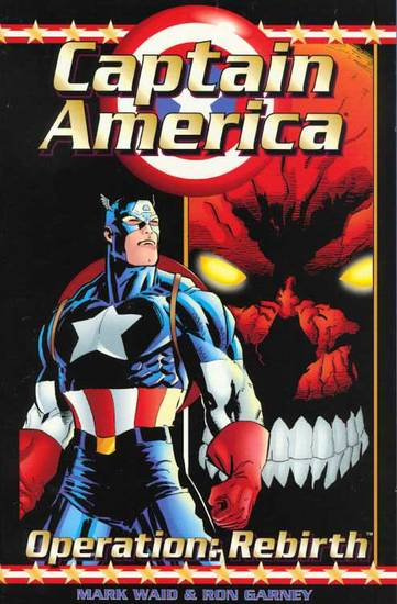 Mark Waid Captain America Operation Rebirth
