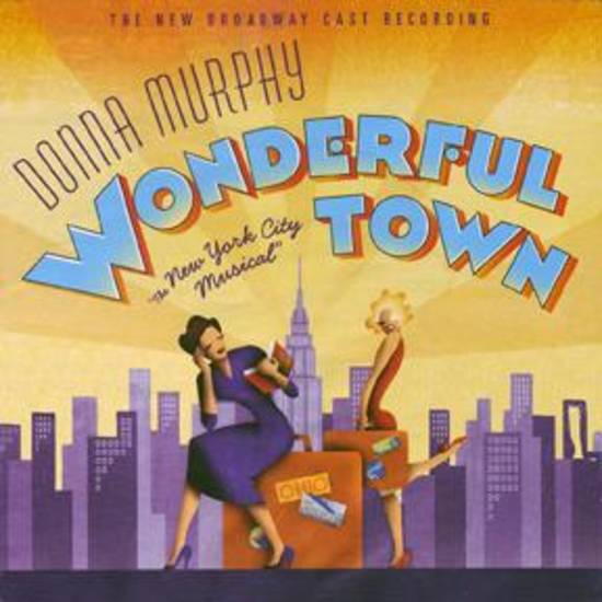 Wonderful Town - Broadway Revival Cast