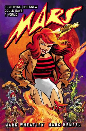 "The collection of the comic-book series ""Mars,"" by Mark Wheatley and Marc Hempel.  IDW. <strong></strong>"