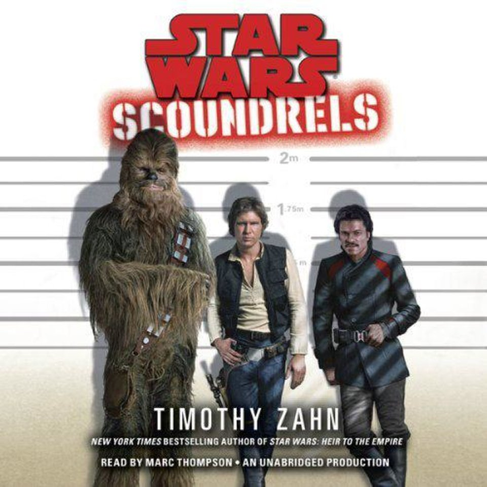 """Star Wars: Scoundrels"" audio book. <strong></strong>"