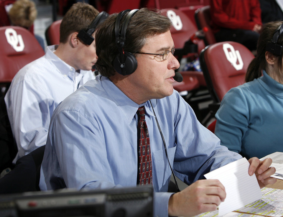 Bob Carpenter works during the NCAA women's college basketball game between the University of Oklahoma (OU) and Kansas State University, Wednesday, Jan. 14, 2009, at the Lloyd Noble Center in Norman, Okla. PHOTO BY SARAH PHIPPS, THE OKLAHOMAN ORG XMIT: KOD
