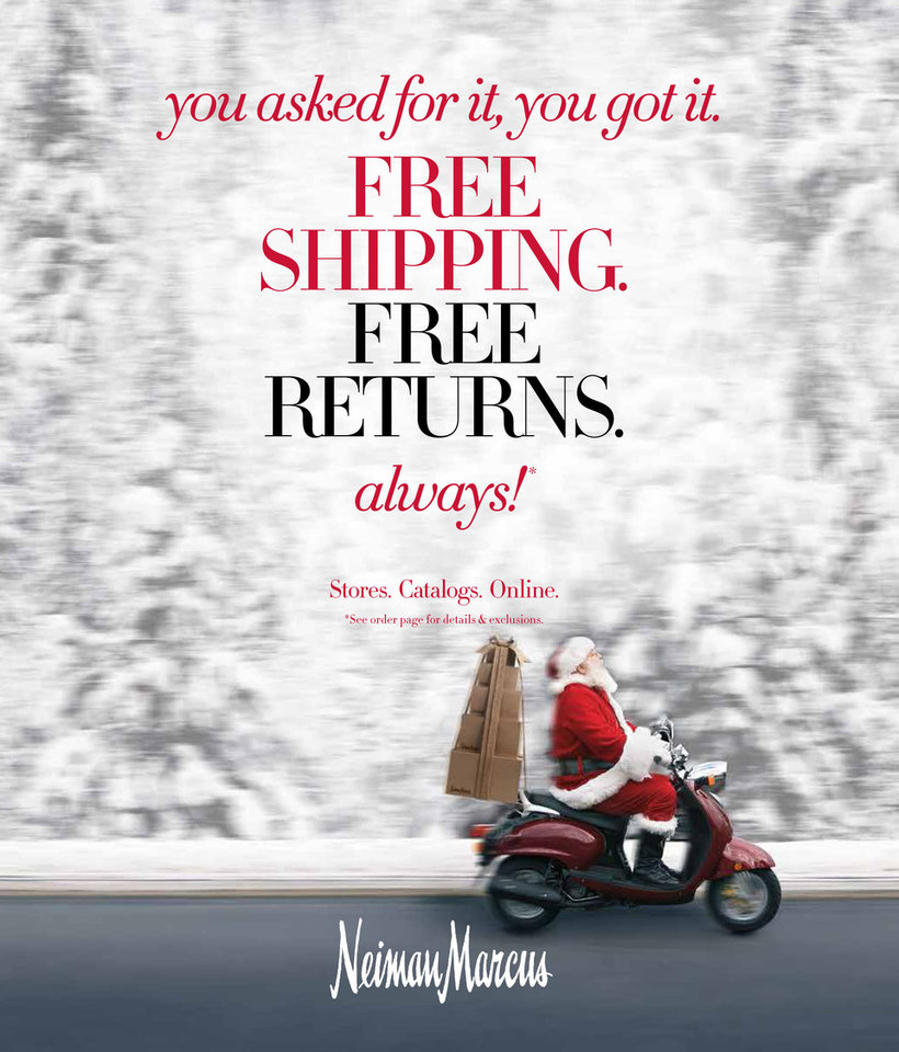 Neiman Marcus free shipping, free returns all the time. (PRNewsFoto/Neiman Marcus Group)