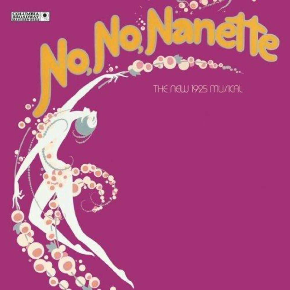 No, No, Nanette - Broadway Revival Cast