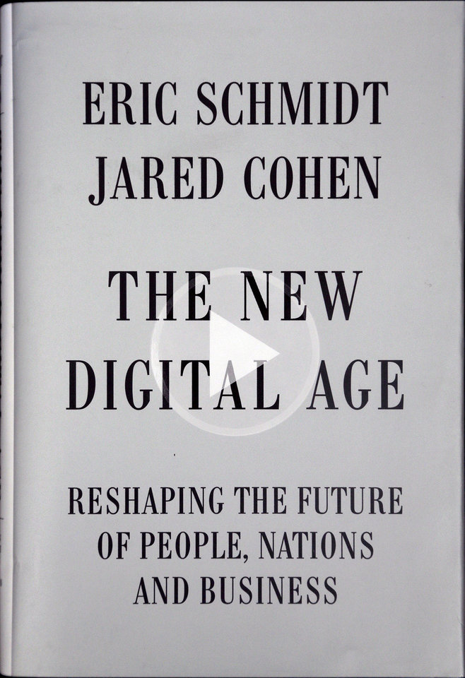 "The New Digital Age book cover is photographed in San Francisco, Friday, April 19, 2013. Google Executive Chairman Eric Schmidt, who spent a decade as the company's CEO, shares his ruminations and visions of a radically different future in ""The New Digital Age,"" a book that goes on sale Tuesday. (AP Photo)"