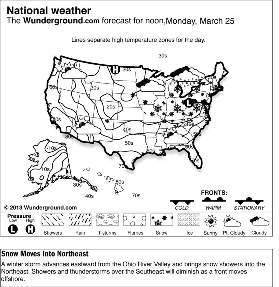 Photo - This is the national Weather Underground forecast for Monday, March 25, 2013, for the United States. A winter storm advances eastward from the Ohio River Valley and brings snow showers into the Northeast. Showers and thunderstorms over the Southeast will diminish as a front moves offshore. (AP Photo/Weather Underground)