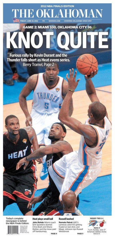 The Oklahoman, June 15, 2012, after the Thunder's 100-96 Game 2 loss to the Miami Heat in the NBA Finals.