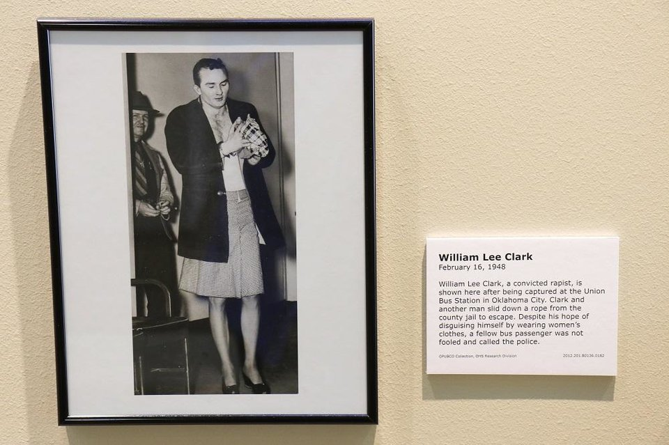 Photo - A photo of escaped prisoner William Lee Clark, who tried to flee town dressed as a woman but was caught at Union Bus Station, is featured in the Oklahoma History Center's exhibit