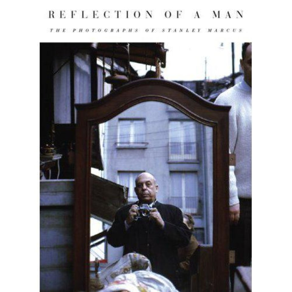 """Reflections of a Man: The Photographs of Stanley Marcus.""  Book cover provided. <strong></strong>"