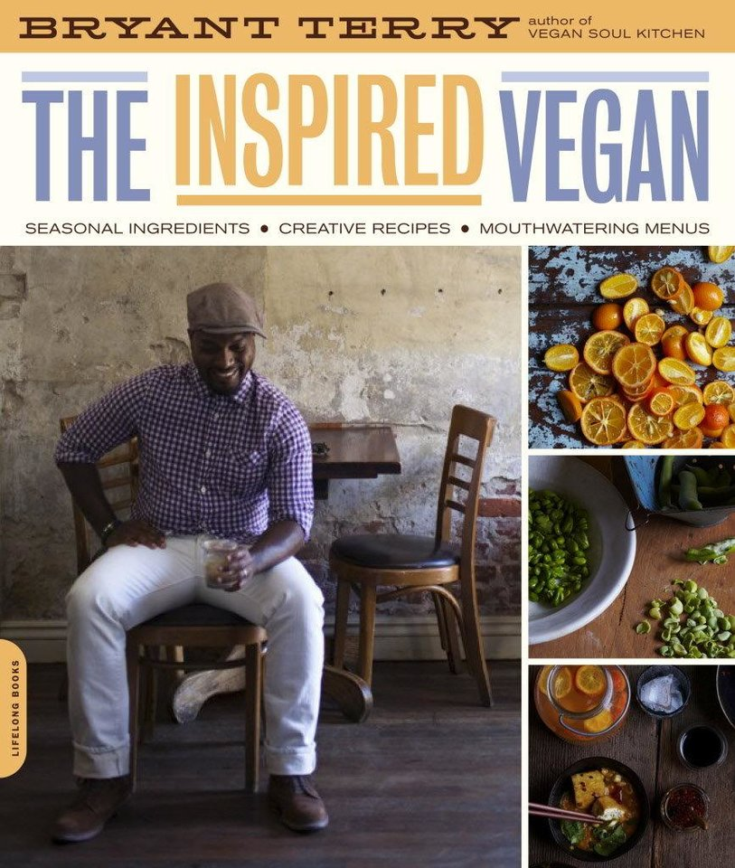 �The Inspired Vegan,� (Da Capo Press, 202 pages, $19