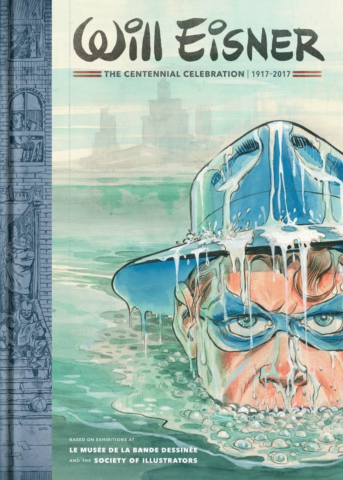 Photo -  Catalog for WILL EISNER: The Centennial Celebration featuring the Spirit by Will Eisner on the cover. [Society of Illustrators]