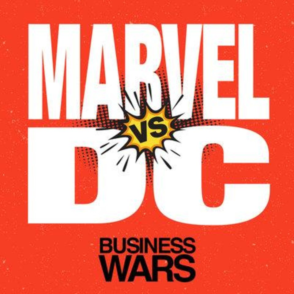 Photo -  The Business Wars podcast recently looked at the battle between Marvel and DC. [Photo provided]