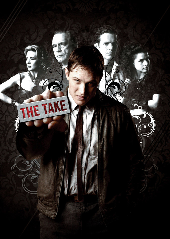 "Photo -  At front center, Tom Hardy, back row, from left, Kierston Wareing, Brian Cox, Shaun Evans and Charlotte Riley of ""The Take"" - Photo Provided by Encore"