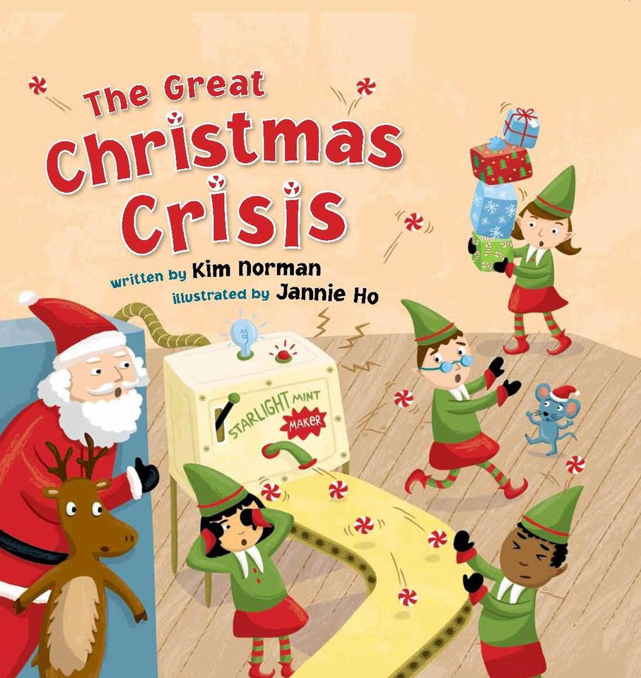 """The Great Christmas Crisis"" written by Kim Norman and illustrated by Jannie Ho."