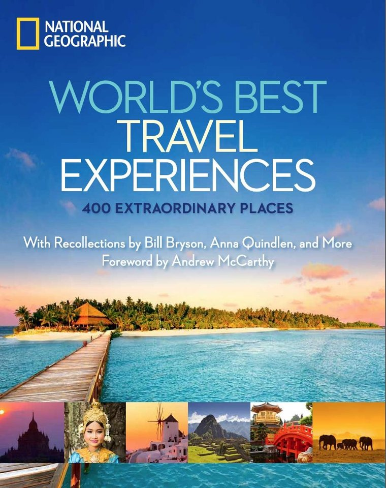 This undated image provided by National Geographic shows the cover of one of the publisher�s recent books, �World�s Best Travel Experiences.� The hard-cover coffee-table style book is a guide to 400 extraordinary destinations, from wild places and urban spaces to man-made wonders and beach paradise locations. (AP Photo/National Geographic)