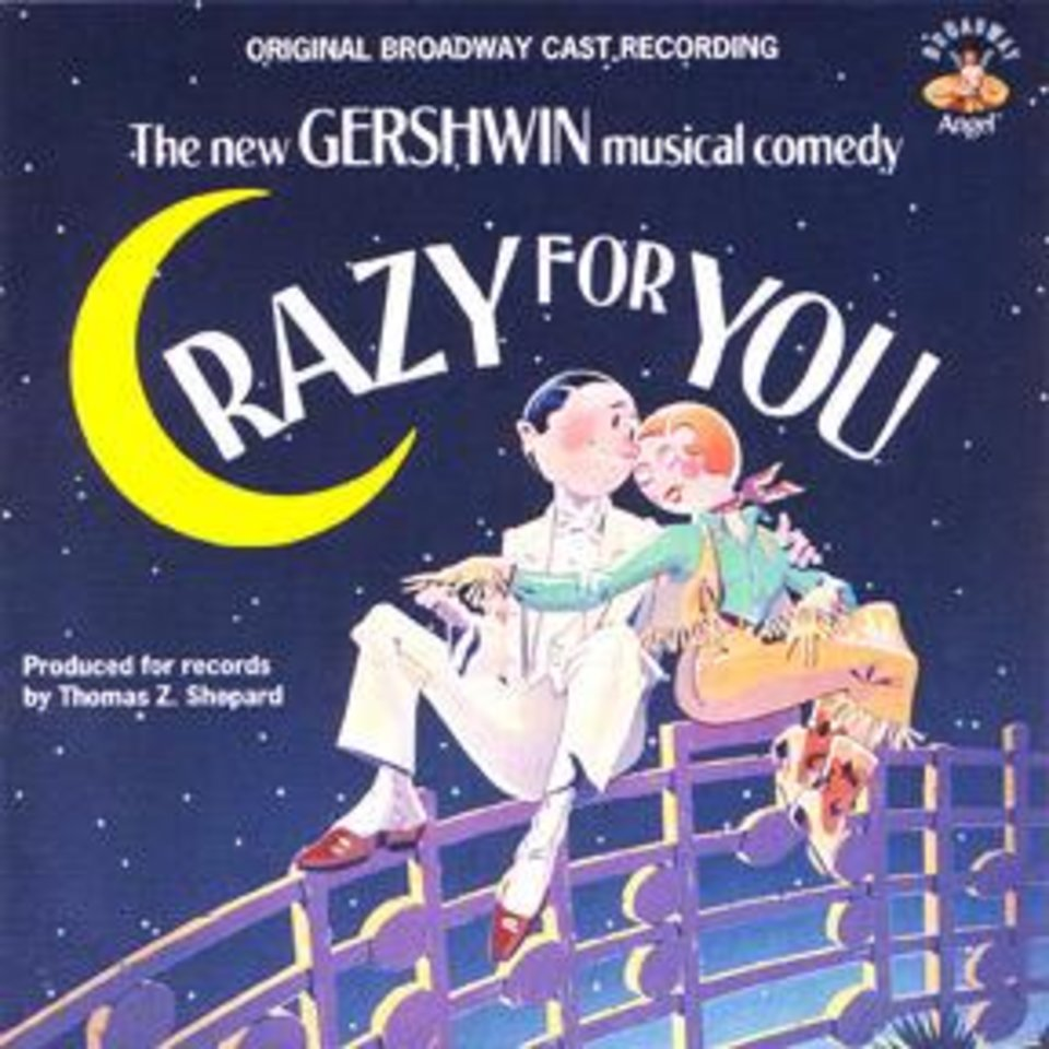 Crazy for You - Original Broadway Cast