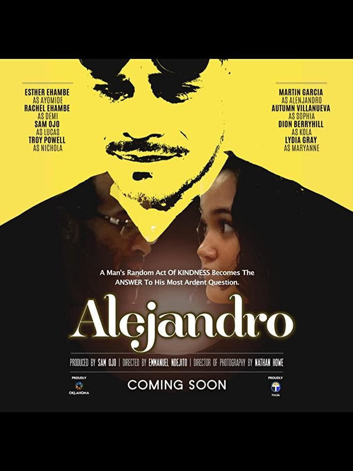 "Photo - The Tulsa Office of Film, Music, Arts & Culture recently announced that production for the upcoming feature film ""Alejandro"" by The Inspired Group has wrapped in Tulsa. [Poster image provided]"