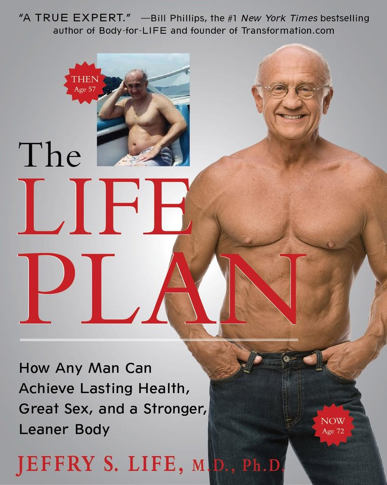 "This image made available by Atria Books shows the cover of Dr. Jeffry Life's 2011 book ""The Life Plan."" Life used testosterone and human growth hormone in his own bodybuilding regimen. (AP Photo/Atria Books, Terry Goodlad)"