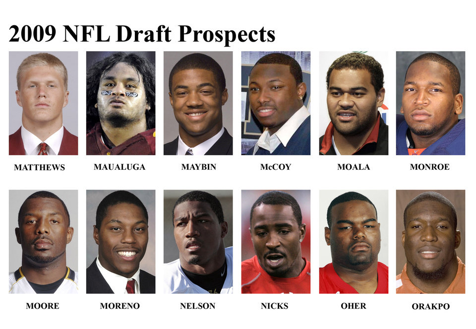 Photo - ** FOR USE AS DESIRED WITH NFL DRAFT STORIES ** FILE - In these university handouts and  file photos top college football prospects for the 2009 NFL Draft are shown. They are: Clay Matthews, Rey Muauluga, Aaron Maybin, LeSean McCoy, Fili Moala, Eugene Monroe, William Moore, Knowshon Moreno, Shawn Nelson, Hakeem Nicks, Michael Oher and Brian Orakpo.  (AP Photo) ** MAGS OUT. NO SALES, EDITORIAL USE ONLY ** ORG XMIT: NY157
