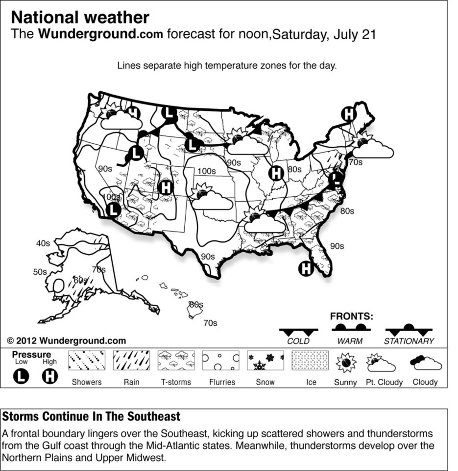 The forecast for noon, Saturday, July 21, 2012 shows a frontal boundary lingers over the Southeast, kicking up scattered showers and thunderstorms from the Gulf coast through the Mid-Atlantic states. Meanwhile, thunderstorms develop over the Northern Plains and Upper Midwest. (AP Photo/Weather Underground)
