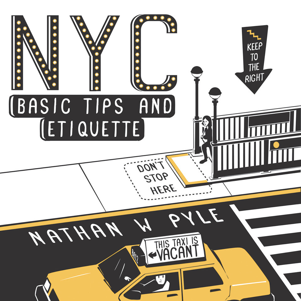 "Photo - This undated drawing provided by Nathan Pyle shows the cover of his book ""NYC Basic Tips and Etiquette."" In the book, Pyle has compiled dozens of cartoon dos and don'ts literally drawn from his experience as an Ohioan who moved to Manhattan six years ago. The tips work as well for tourists as they do for transplants. (AP Photo/Courtesy Nathan Pyle)"