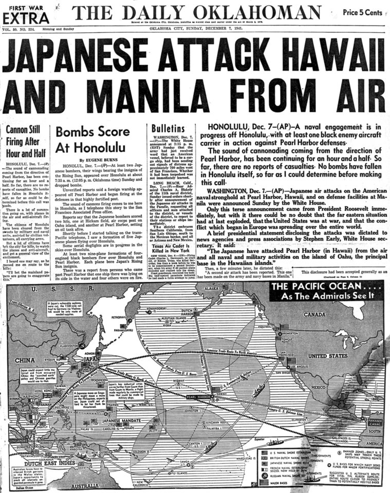 PEARL HARBOR: Front page of The Daily Oklahoman as it appeared on  Sunday, Dec. 7, 1941.  HEADLINE: JAPANESE ATTACK HAWAII AND MANILA FROM AIR (Japanese forces attacked Pearl Harbor in Hawaii and Manila in the Philippines on Dec. 7, 1941.)