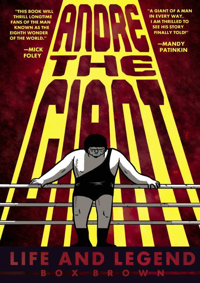 "Photo -  ""Andre the Giant: The Life and Legend,"" (First Second)"