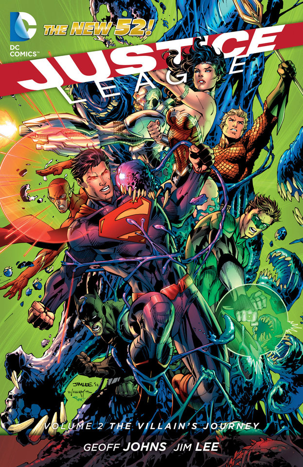"""Justice League Vol. 2: The Villain's Journey.""  DC Comics. <strong></strong>"