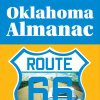 You could win the latest edition of the Oklahoma Almanac Route 66, published by the Oklahoma Department of Libraries in NewsOK's literacy contest.