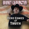 Rodney Carrington filming new comedy special this weekend