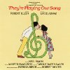 They\'re Playing Our Song - Original Broadway Cast